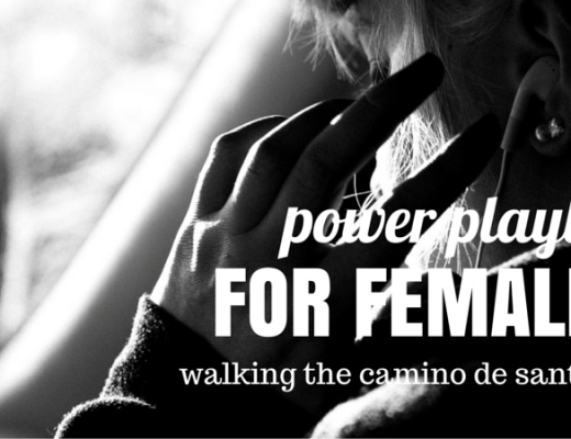 Power playlist for females walking the camino de Santiago