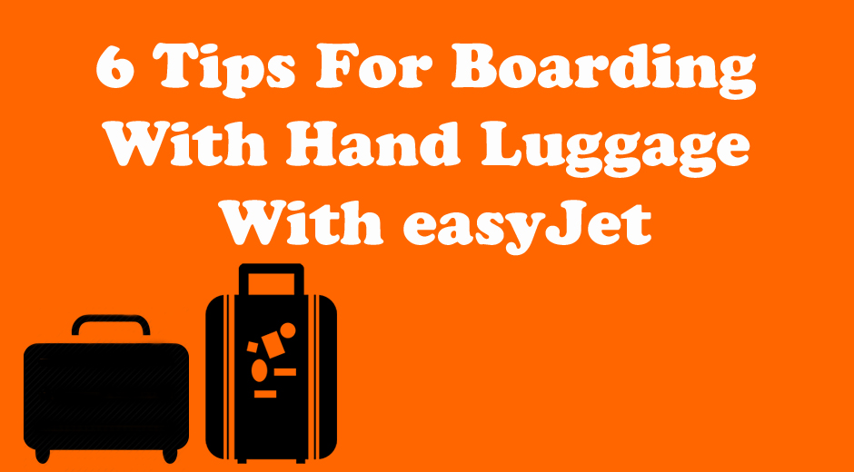 6 tips for boarding with hand luggage with easyjet